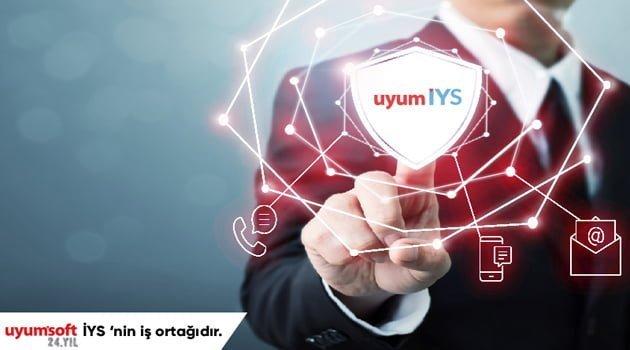 İleti Yönetim Sistemi (İYS)'nin iş ortağı Uyumsoft oldu