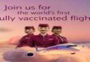 Qatar Airways, Dünyanın İlk Tam COVID-19 Aşılı Uçuşunu Gerçekleştirdi